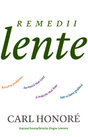 Remedii lente - Carl Honore