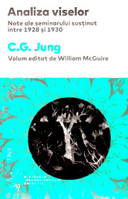 Analiza viselor - Carl Gustav Jung