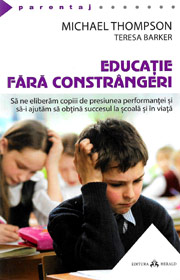 Educatie fara constrangeri - Michael Thompson