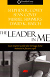 The Leader in Me. Cum inspira scolile din intreaga lume maretia in fiecare copil - Stephen R. Covey