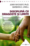 Disciplina cu dragoste si limite - Jerry Wyckoff